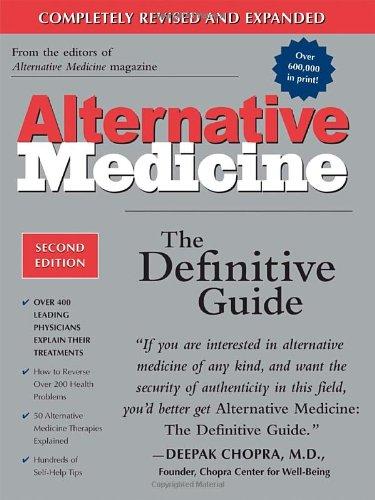 Alternative Medicine: The Definitive Guide