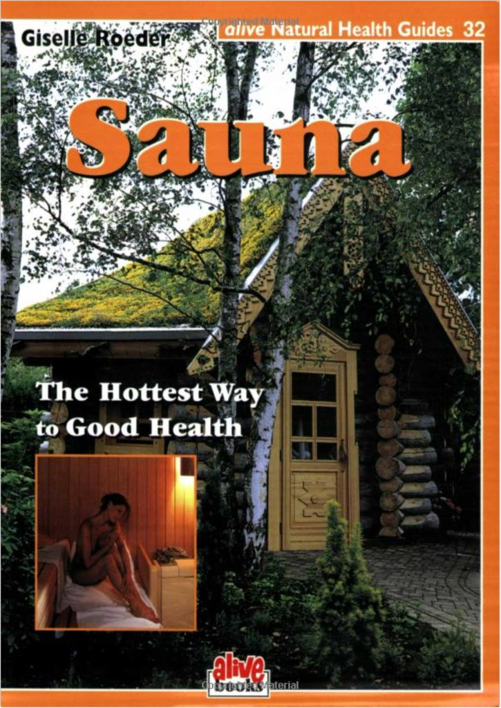 Sauna: The Hottest Way to Good Health