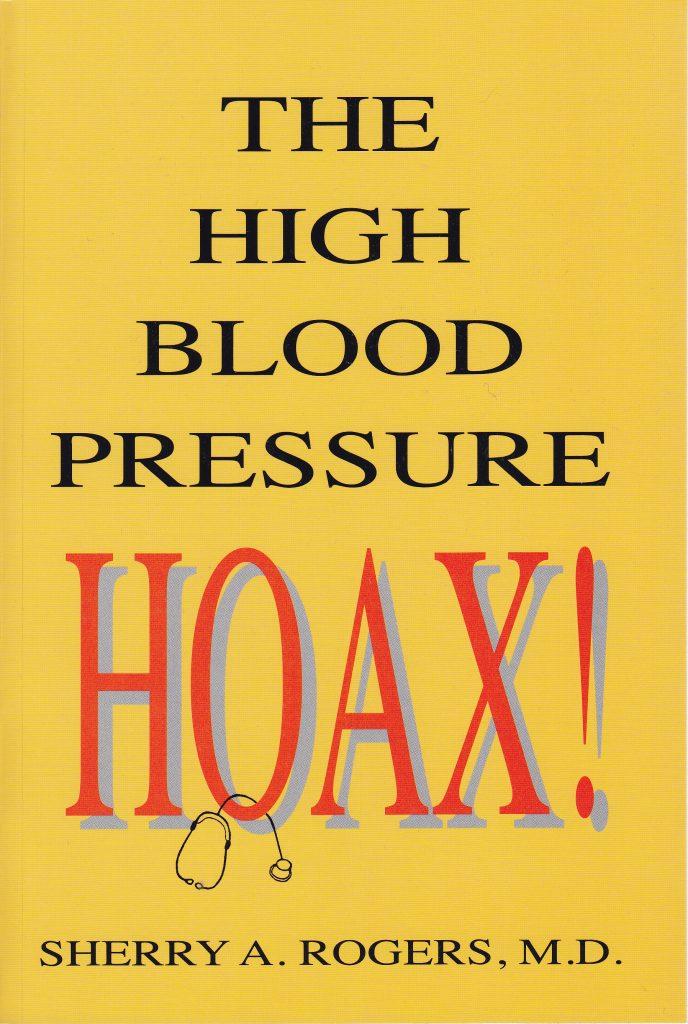 The High Blood Pressure Hoax!