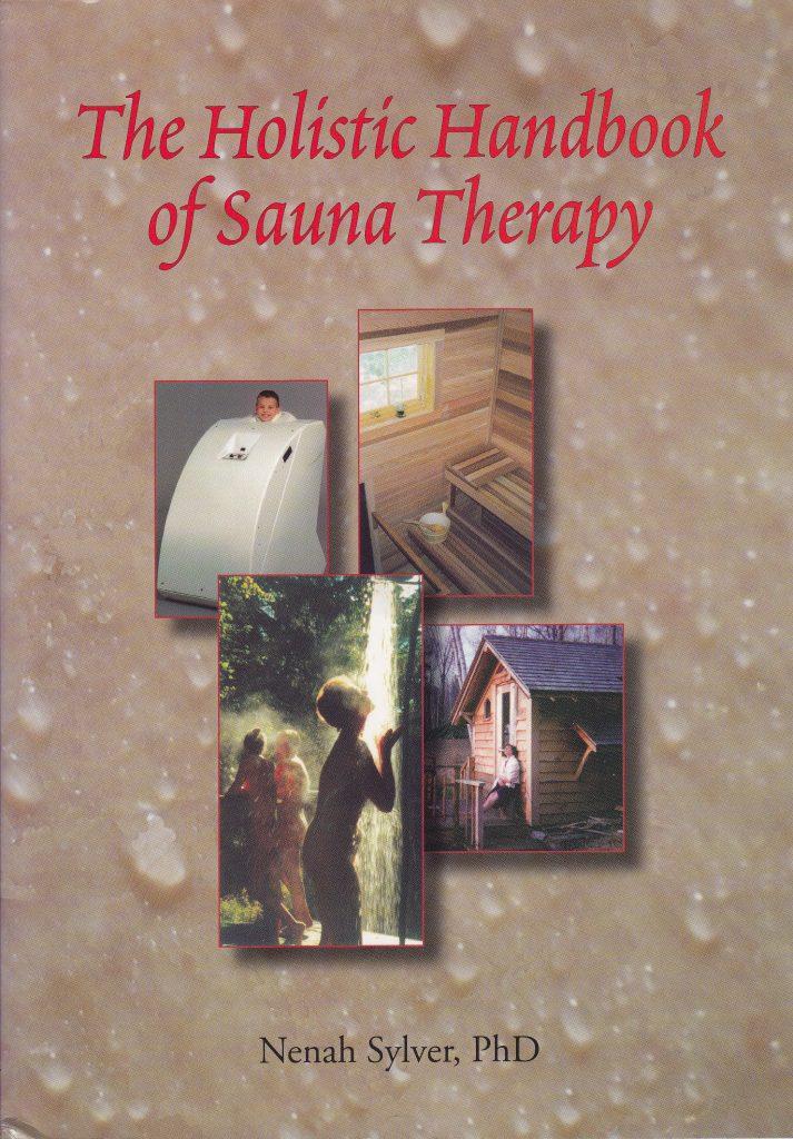 The Holistic Handbook of Sauna Therapy