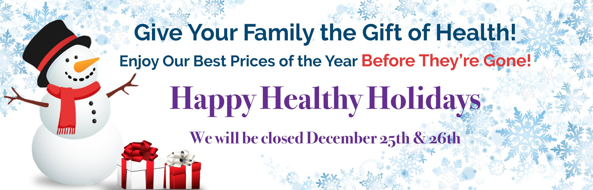 Enjoy our best prices of the year before they are gone!