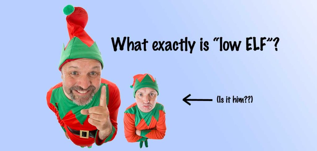 "What exactly is ""low ELF""?"